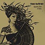 Ojos De Brujo Corriente Vital 10 Años (Ed. Internacional)
