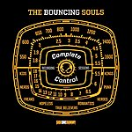 The Bouncing Souls Complete Control Sessions