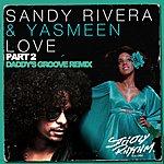 Sandy Rivera Love - Part 2