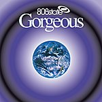 808 State Gorgeous (Deluxe)