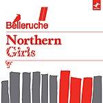 Belleruche Northern Girls
