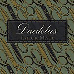 Daedelus Tailor-Made