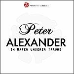 Peter Alexander IM Hafen Unserer Träume