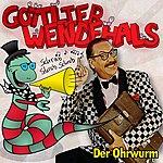 Gottlieb Wendehals Der Ohrwurm