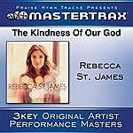 Rebecca St. James The Kindness Of Our God [Performance Tracks]