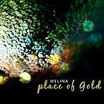 Melina Place Of Gold E.P