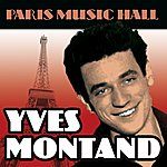 Yves Montand Paris Music Hall - Yves Montand