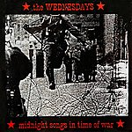 The Wednesdays Midnight Songs In Time Of War