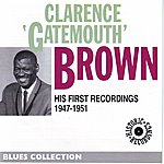 Clarence 'Gatemouth' Brown His First Recordings