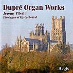 Jeremy Filsell Dupré Organ Works
