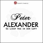 Peter Alexander Es Liegt Was In Der Luft
