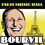 Bourvil Paris Music Hall - Bourvil