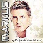 Markus Du (Verrückt Nach Liebe)