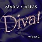 Maria Callas Diva! Vol 2