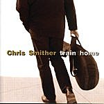 Chris Smither Train Home
