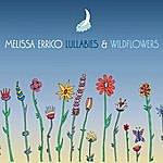 Melissa Errico Lullabies & Wildflowers