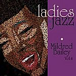 Mildred Bailey Ladies In Jazz - Mildred Bailey Vol 4