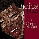 Carmen McRae Ladies In Jazz - Carmen Mcrae Vol 1