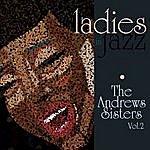The Andrews Sisters Ladies In Jazz - The Andrews Sisters Vol 2