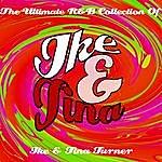 Ike & Tina Turner Ike & Tina - The Ultimate R&B Collection