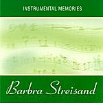 Instrumental Instrumental Memories Of Barbra Streisand
