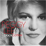 Peggy Lee Black Coffee: The Best Of