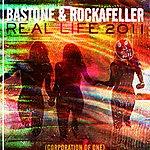 Bastone The Real Life 2011
