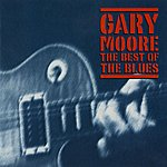 Gary Moore The Best Of The Blues