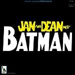 Jan & Dean Jan & Dean Meet Batman