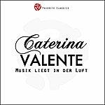Caterina Valente Musik Liegt In Der Luft