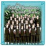 Les Petits Chanteurs De Saint-Marc Nos Rêves
