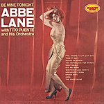 Abbe Lane Be Mine Tonight : Rarity Music Pop, Vol. 85