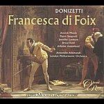 Annick Massis Donizetti: Francesca DI Foix