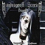 Mandragora Scream Dragonfly