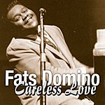Fats Domino Careless Love