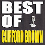 Clifford Brown Best Of Clifford Brown