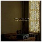 Angela McCluskey Here Comes The Sun