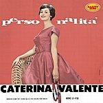 Caterina Valente Caterina Valente - Personnalità : Rarity Music Pop, Vol. 88