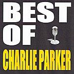 Charlie Parker Best Of Charlie Parker