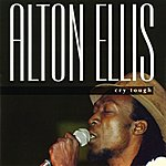 Alton Ellis Cry Tough