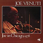 Joe Venuti Joe In Chicago, 1978
