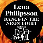 Lena Philipsson Dance In The Neon Light
