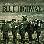 Blue Highway Some Day: The Fifteenth Anniversary Collection