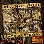 Mang Dub Music4 Potheads, Unreleased Classics: Lamb Of Babylon