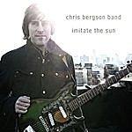 Chris Bergson Band Imitate The Sun
