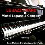 Michel Legrand Le Jazz Grand