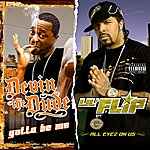 Lil' Flip Gotta Be Me / All Eyez On Us (2 For 1: Special Edition)