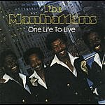 The Manhattans One Life To Live