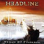 Headline Voices Of Presence