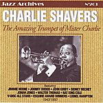 Charlie Shavers The Amazing Trumpet Of Mister Charlie